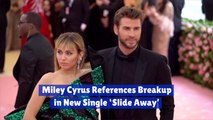 Miley Cyrus Sings About Her Romance Issues