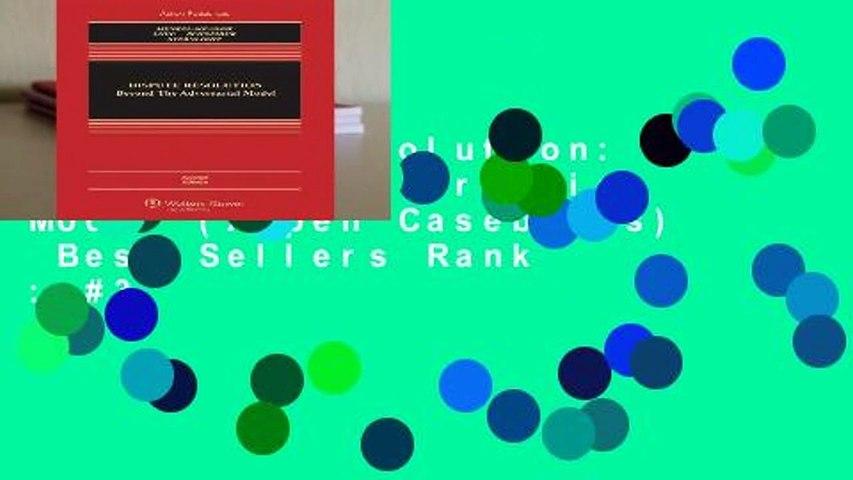 Dispute Resolution: Beyond the Adversarial Model (Aspen Casebooks)  Best Sellers Rank : #3