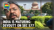 Modern India Catching Up with Ancient India: Devdutt Pattanaik on Section 377 Verdict