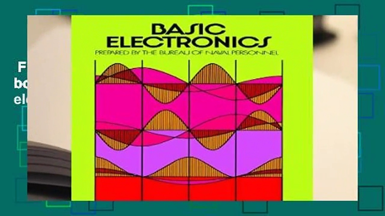 Full E-book  Basic Electronics (Dover books on electronics, electricity, computers, electrical