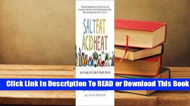 Online Salt, Fat, Acid, Heat: Mastering the Elements of Good Cooking  For Online