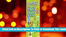 [Read] Summer Brain Quest: Between Grades 1  2  For Trial