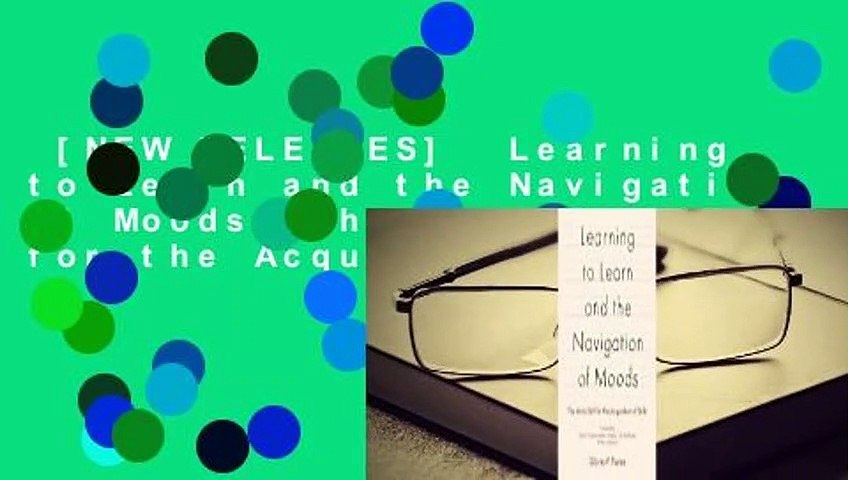 [NEW RELEASES]  Learning to Learn and the Navigation of Moods: The Meta-Skill for the Acquisition