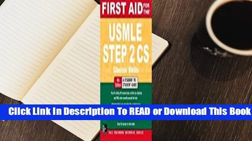 Full E-book First Aid for the USMLE Step 2 CS  For Online