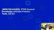 [NEW RELEASES]  FTCE General Knowledge w/Online Practice Tests, 3rd Ed.