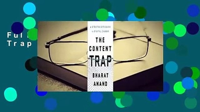 Full E-book The Content Trap  For Trial