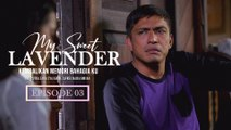 My Sweet Lavender | Episod 3