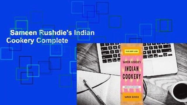Sameen Rushdie's Indian Cookery Complete