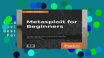 Metasploit for Beginners: Create a threat-free environment with the best-in-class tool  For Kindle