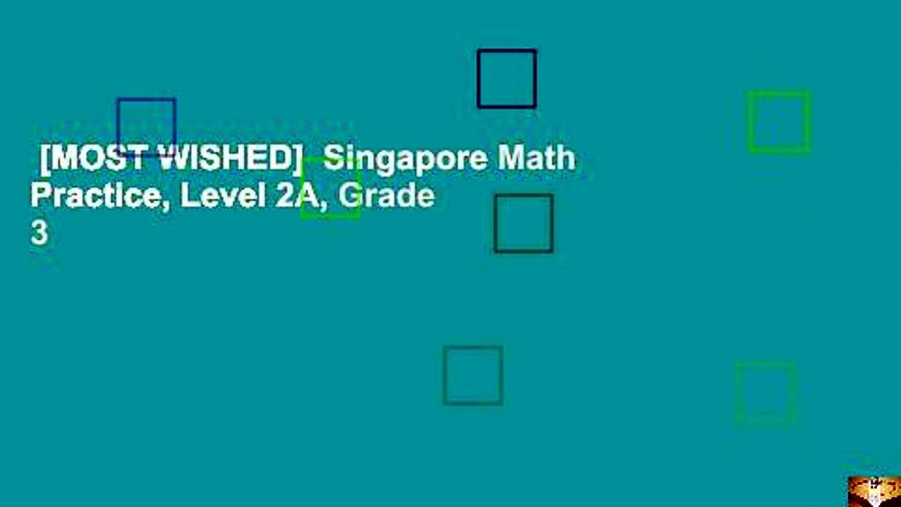 [MOST WISHED] Singapore Math Practice, Level 2A, Grade 3