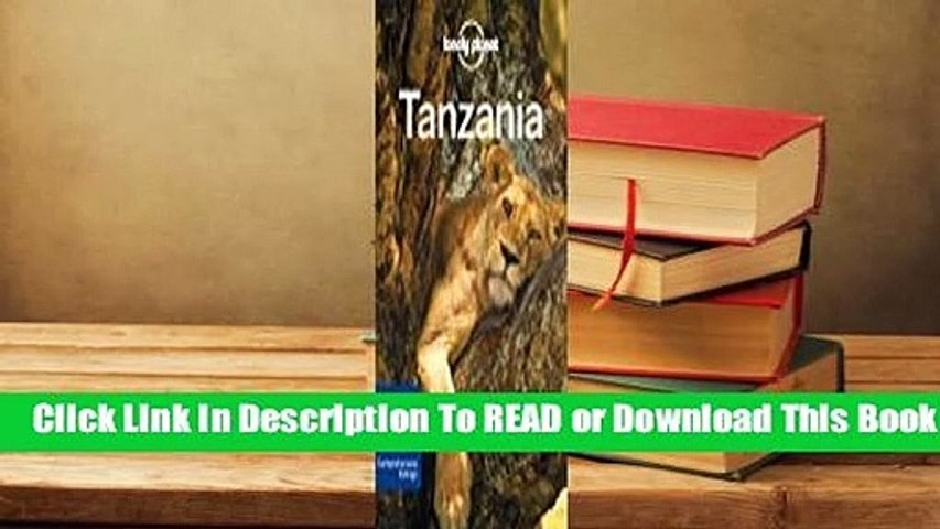 Full E-book Lonely Planet Tanzania  For Full