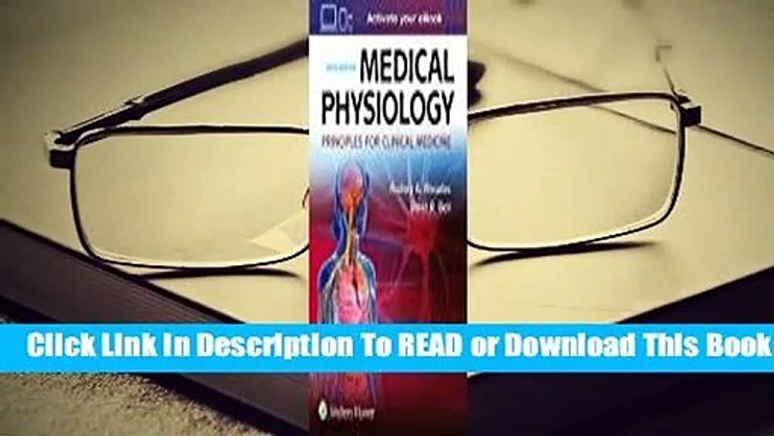 Full E-book Medical Physiology: Principles for Clinical Medicine  For Free