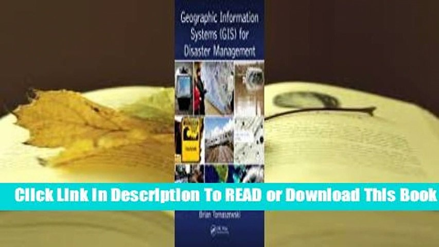 [Read] Geographic Information Systems (Gis) for Disaster Management  For Kindle