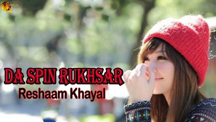 Da Spin Rukhsar -  Rmeshaa Khayal -  Pashto Song HD Video