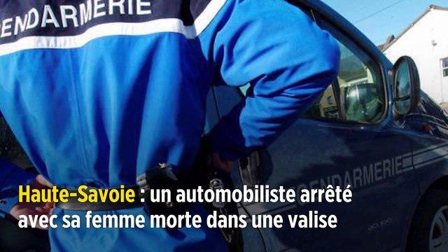 Haute-Savoie : un automobiliste arrêté avec sa femme morte dans une valise