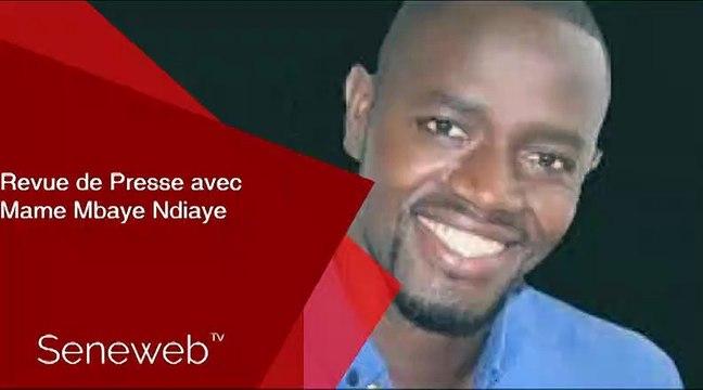 Revue de Presse du 19 Aout 2019 avec Mame Mbaye Ndiaye
