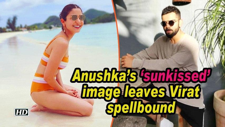 Anushka's 'sunkissed' image leaves Virat spellbound