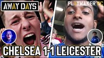 Away Days | Chelsea 1-1 Leicester: Story of the Match