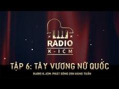 RADIO K ICM TAY VUONG NU QUOC Nu Nhi Tinh TAP 6