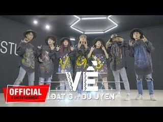 Về - ĐạtG x DuUyen || [ MV Dance Version ]