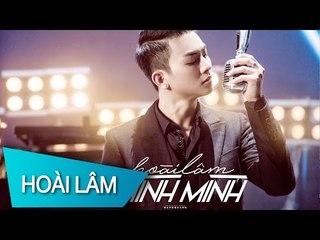 Chính Mình - Hoài Lâm ( Official MV 4k )