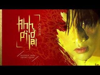 Anh Ơi Ở Lại - Nguyễn Trần Trung Quân   Chi Pu (치푸)  (Cover)