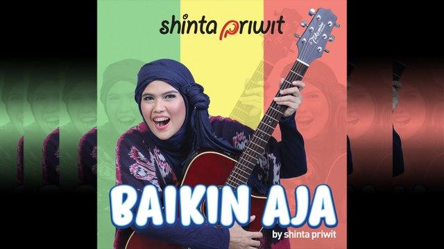 Shinta Priwit - Baikin Aja