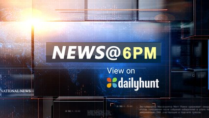 NEWS AT 6 PM, AUGUST 19TH