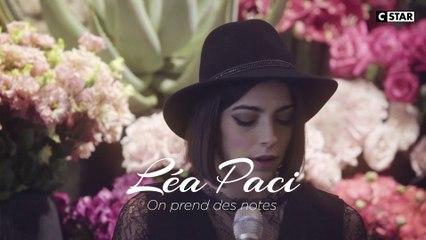 Léa Paci - On prend des notes | LIVE HORS CADRE