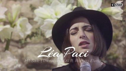 Lea Paci - Hit Sale (Thérapie Taxi & Romeo Elvis Cover) | LIVE HORS CADRE