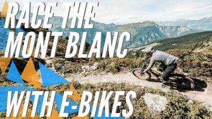 Race Highlights of the E-Tour du Mont Blanc   Verbier E-Bike Festival 2019
