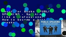 About For Books  PUBLIC SPEAKING - Speaking like a Professional  How to become a better speaker,