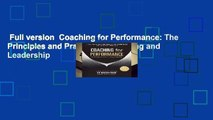Full version  Coaching for Performance: The Principles and Practice of Coaching and Leadership