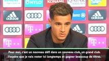"Bayern - Coutinho : ""Barcelone est du passé, je veux rester longtemps ici"""