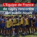 L'Equipe de France de Rugby au contact de son public au stade des Arboras de Nice