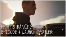 LIFE IS STRANGE 2 Official Episode 4 Launch Trailer (Gamescom 2019)
