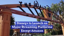Disney+ to Launch on Major Streaming Platforms Except Amazon