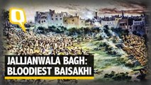The Quint: The Bloodiest Baisakhi: Remembering the Jallianwala Bagh Massacre