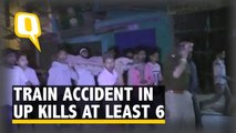 At Least 6 Killed in a Train Accident in UP, 1 Critically Injured