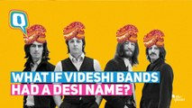 What if Rolling Stones, Arctic Monkeys Had a Desi Name?