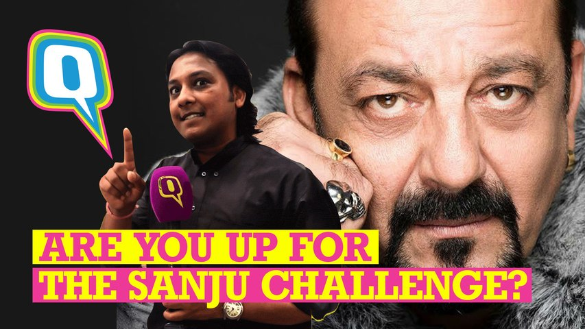 Are You Up for The Sanju Challenge?