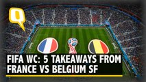 FIFA World Cup 2018: Five Takeaways From France vs Belgium Semi-Final Match
