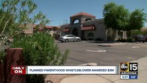 Planned parenthood whistleblower awarded $3 million