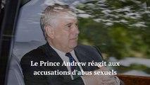 Affaire Epstein le Prince Andrew réagit aux accusations d'abus sexuels
