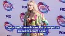 Taylor Swift lanza la canción principal de su nuevo álbum 'Lover'