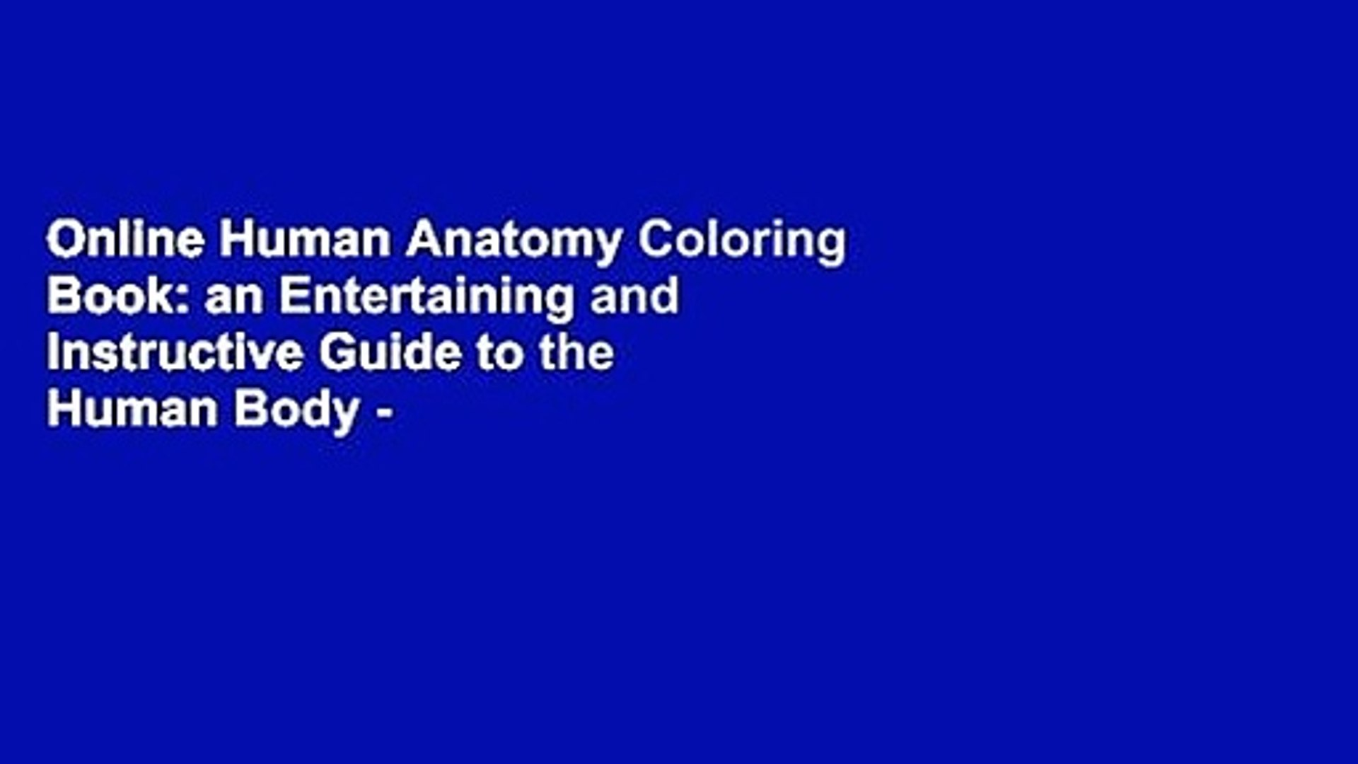 - Online Human Anatomy Coloring Book: An Entertaining And