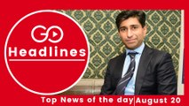 Top News Headlines of the Hour (20 Aug, 11:10 AM)