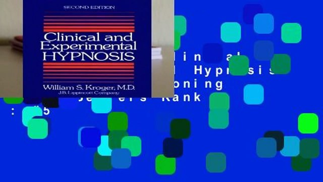 Full E-book  Clinical and Experimental Hypnosis: Imagery Conditioning  Best Sellers Rank : #5