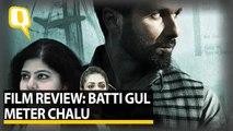 Film Review: Batti Gul Meter Chalu
