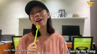 """Thu Trang cover """"Sóng Gió"""" của Jack & K-ICM"""